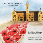 Mater Chorale ANZAC Day Centenary Concert